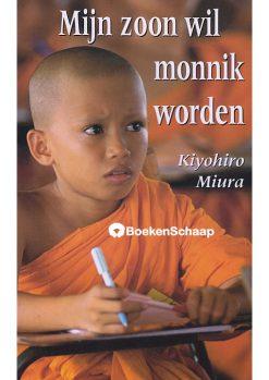 Mijn zoon wil monnik worden