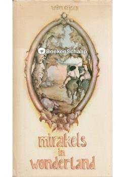 Mirakels in wonderland
