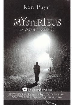Mysterieus en onverklaarbaar