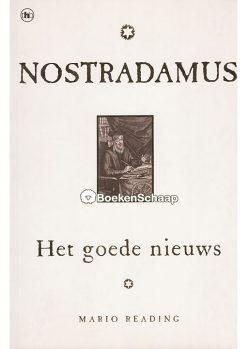 nostradamus het goede nieuws