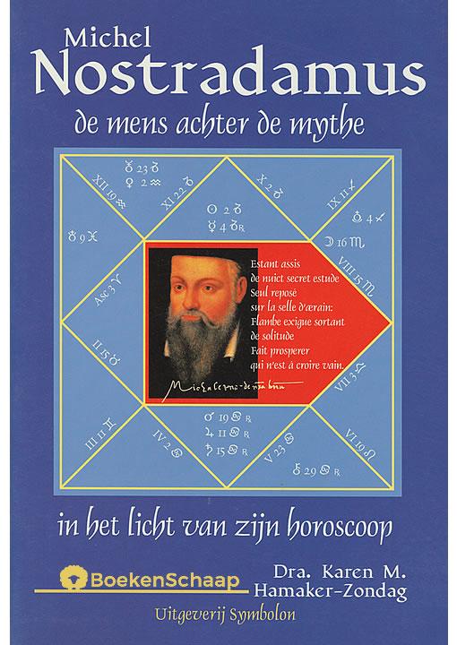 Nostradamus de mens achter de mythe