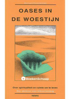 Oases in de woestijn