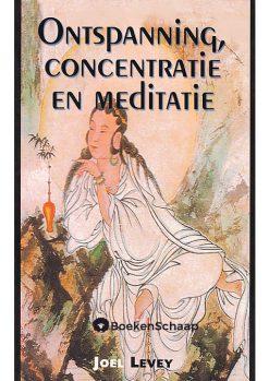 Ontspanning concentratie en meditatie