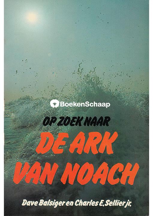 Op zoek naar De Ark van Noach
