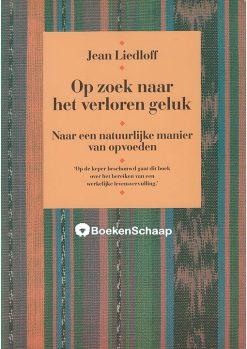 Op zoek naar het verloren geluk - Jean Liedloff