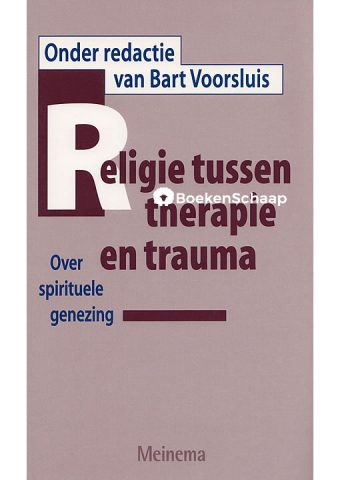 Religie tussen therapie en trauma
