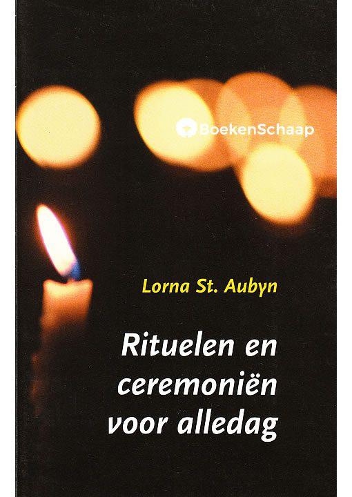 Rituelen en ceremonien voor alledag