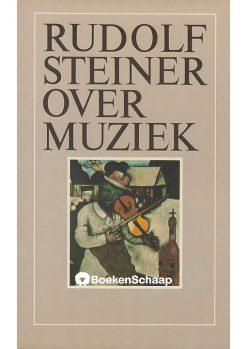 Rudolf Steiner over muziek