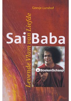 Sai Baba Levende vlam van liefde