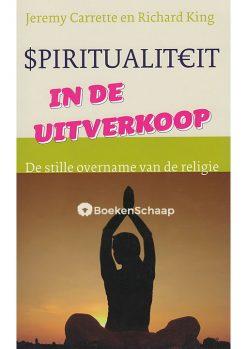 Spiritualiteit in de uitverkoop
