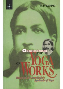 The Yoga of Works
