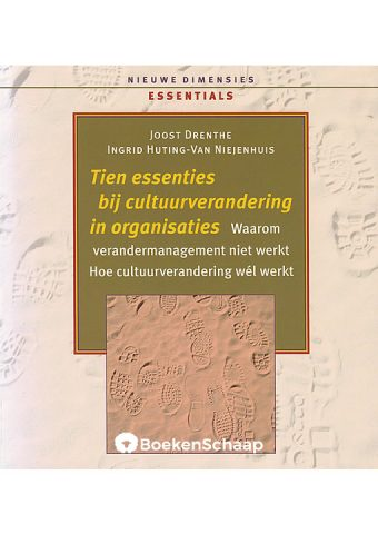 Tien essenties bij cultuurverandering in organisaties