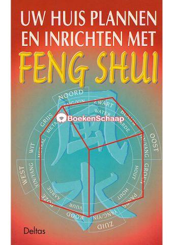 Uw huis plannen en inrichten met Feng Shui