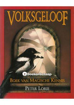 Volksgeloof - Peter Lorie
