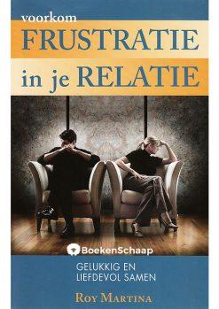 Voorkom frustratie in je relatie