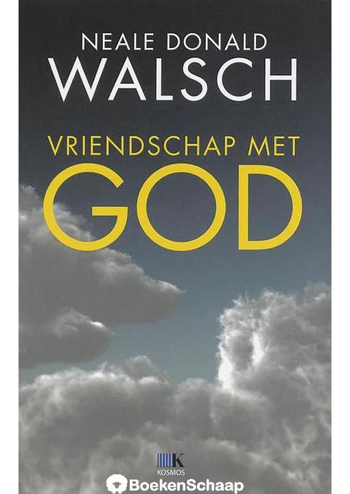 Vriendschap met God - Neale Donald Walsch
