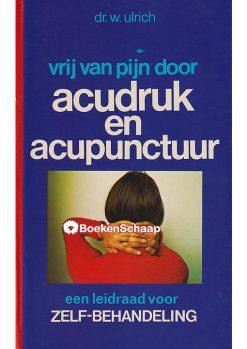 Vrij van pijn door acudruk en acupunctuur