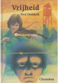 Vrijheid - Fred Oedekerk
