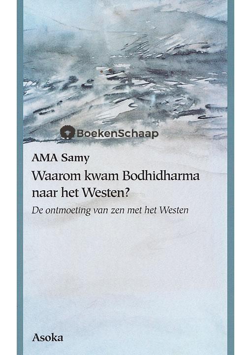 Waarom kwam Bodhidharma naar het Westen