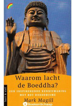 Waarom lacht de Boeddha