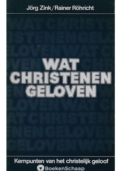 Wat Christenen geloven