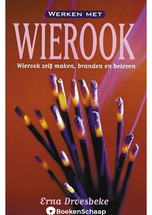 Werken met Wierook