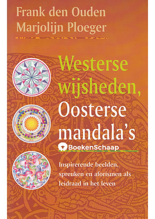 Westerse wijsheden Oosterse mandala's