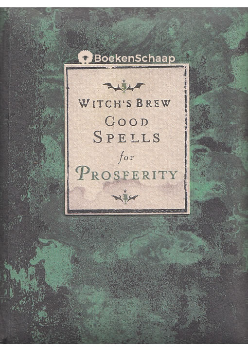 Witch's Brew Good Spells for Prosperity