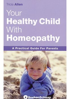 Your Healthy Child with Homeopathy