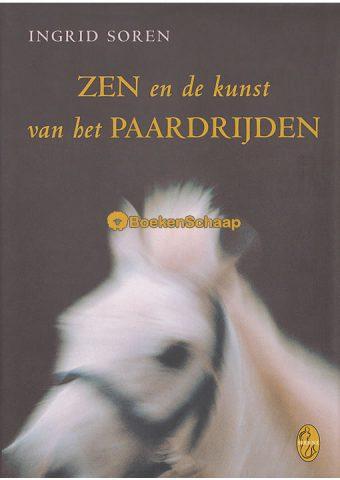 Zen en de kunst van het paardrijden