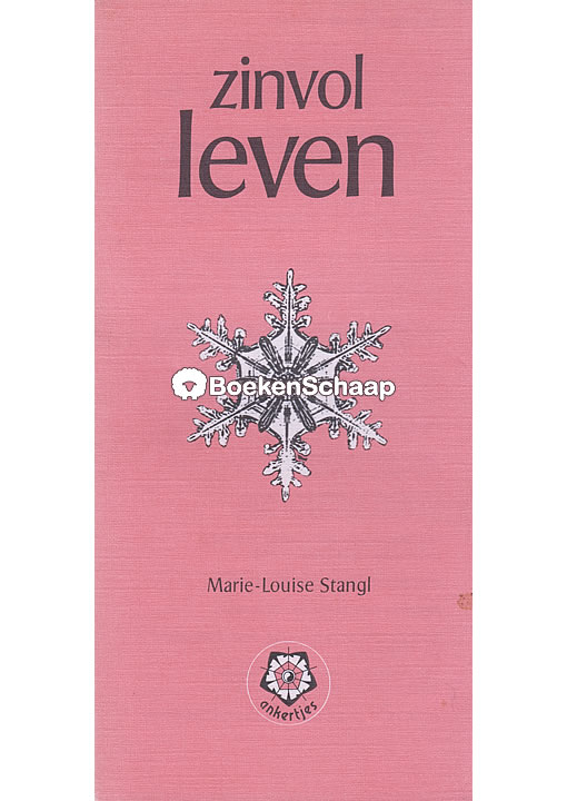 Zinvol leven - Marie-Louise Stangl